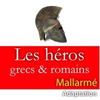 Stéphane Mallarmé - Les dieux antiques - Adaptation. 1 CD audio MP3
