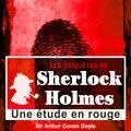 Arthur Conan Doyle - Les enquêtes de Sherlock Holmes - Une étude en rouge. 1 CD audio MP3