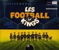 Joachim Masannek et Vincent Byrd Le Sage - Les Football Kings Tome 2 : Louis la Tornade - 3 CD audio.