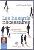 Jean-François Vézina - Les hasards nécessaires - La synchronicité dans les rencontres qui nous transforment. 1 CD audio MP3