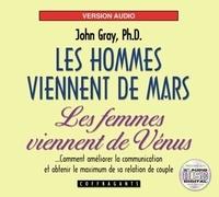 John Gray - Les hommes viennent de Mars, les femmes viennent de Vénus. 2 CD audio
