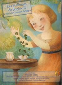 Comtesse de Ségur - Les malheurs de Sophie - Volume 2. 1 CD audio