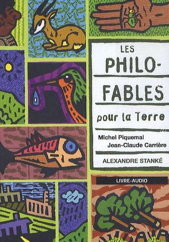 Les philo-fables pour la Terre  avec 1 CD audio MP3