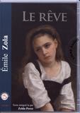 Emile Zola - Les Rougon-Macquart Tome 16 : Le rêve. 1 CD audio MP3
