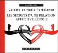 Colette Portelance et Marie Portelance - Les secrets d'une relation affective réussie.