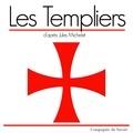 Jules Michelet - Les templiers. 1 CD audio