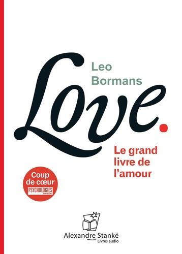 Love. Le grand livre de l'amour  avec 1 CD audio MP3