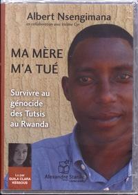 Ma mère ma tué - Survivre au génocide des Tutsis au Rwanda.pdf