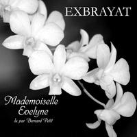 Charles Exbrayat - Mademoiselle Evelyne. 1 CD audio