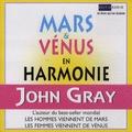 John Gray - Mars et Vénus en harmonie - 2 CD audio.