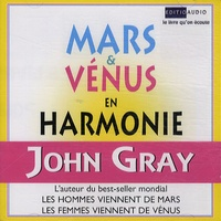 John Gray - Mars et Vénus en harmonie - 2 CD audio.