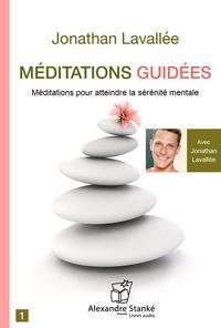 Méditations guidées - Pour atteindre la sérénité mentale.pdf