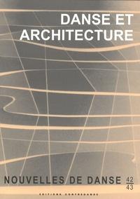 Florence Corin - Nouvelles de danse N° 42-43, printemps- : Danse et architecture.