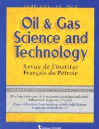 Régis Pelet - Oil & Gas Science and Technology Volume 55, Mars-Avri : Réacteurs chimiques, de la maquette au réacteur industriel : méthodes de diagnostic (1re partie) - N°2.