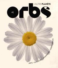 Charles-Maxence Layet - Orbs, l'autre planète N° 1 : .