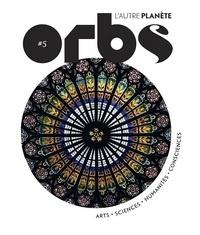 Erik Pigani - Orbs, l'autre planète N° 5 : Le monde d'après.