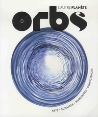 Charles-Maxence Layet - Orbs, l'autre planète  : Spécial eau.