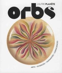 Charles-Maxence Layet - Orbs, l'autre planète  : Spécial féminin.