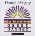 Daniel Sévigny - Pensez, gérez, gagnez - 2 CD audio.
