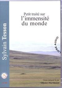 Sylvain Tesson - Petit traité sur l'immensité du monde. 1 CD audio MP3