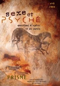 Jean-Luc Dubreucq et Patricia Garel - Prisme N° 43/2004 : Sexe et psyché - Questions d'espèces et de survie.