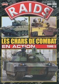 Marc Chassillan et Eric Micheletti - Raids N° 32, Hors-Série : Les chars de combat en action.