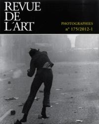 Laurence de Pémille - Revue de l'art N° 175/2012-1 : Photographies.