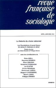 Philippe Steiner et Alban Bouvier - Revue française de sociologie N° 44 / 2ème trimest : La théorie du choix rationnel.