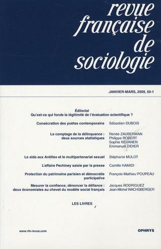 Sébastien Dubois et Renée Zauberman - Revue française de sociologie N° 50-1, Janvier-Mar : Qu'est-ce qui fonde la légitimité de l'évaluation scientifique ?.