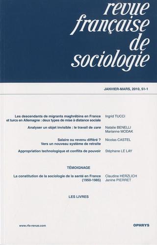 Natalie Benelli et Marianne Modak - Revue française de sociologie N° 51-1, Janvier-mar : .