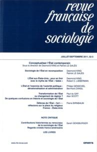 Desmond S. King et Patrick Le Galès - Revue française de sociologie N° 52-3, Juillet-sep : Conceptualiser l'Etat contemporain.
