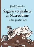 Jihad Darwiche - Sagesses et malices de Nasreddine - Le fou qui était sage. 1 CD audio