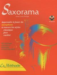 Jean-Louis Delage - Saxorama - Apprendre à jouer du saxophone à travers les styles classique, jazz, variété. 1 CD audio