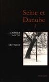 Dumitru Tsepeneag - Seine et Danube N° 2 : Sorin Titel.