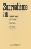 Guillaume Apollinaire et Marcel Arland - Surréalisme N° 1 Octobre 1924 : Ivan Goll.