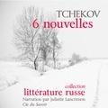 Anton Tchekhov - Tchekhov : 6 nouvelles. 1 CD audio MP3
