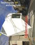 Jean-François Pousse - Techniques & Architecture N° 490 : Déformations, distorsions.