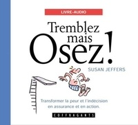 Susan Jeffers - Tremblez mais osez !. 1 CD audio