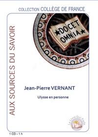Jean-Pierre Vernant - Ulysse en personne. 1 CD audio