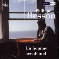Philippe Besson - Un homme accidentel. 1 CD audio MP3