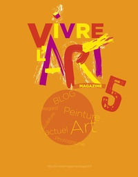 Le livre d'art Iconofolio - Vivre l'art Magazine N° 5 : .