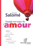 Jacques Salomé - Voyage au pays de l'amour. 1 CD audio