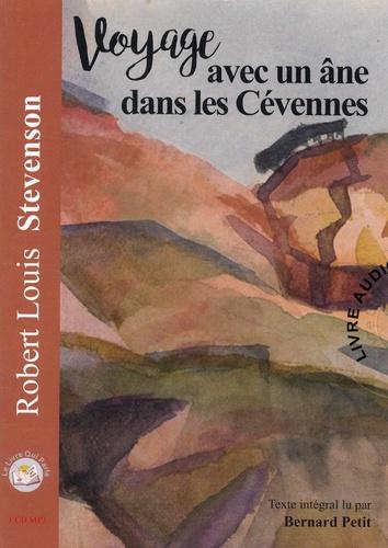 Voyage avec un âne dans les Cévennes  avec 1 CD audio MP3