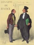 Daumier - Les gens de justice.