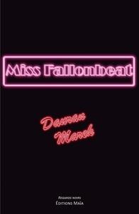 Dauran Marek - Miss Fallonbeat.