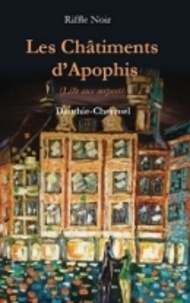 Dauthie-Cherruel - Les châtiments d'Apophis - Lille aux serpents.