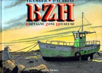 Dautriat et  Tramber - BZH - Bretagne Zone Heureuse.