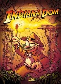 Dav - Les aventures du Gottferdom Studio  : Indiana Dom - Et autres histoires....