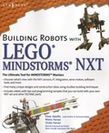 Dave Astolfo - Building Robots with LEGO Mindstorms NXT.