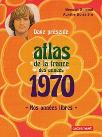 Dave - Atlas de la France des années 1970.